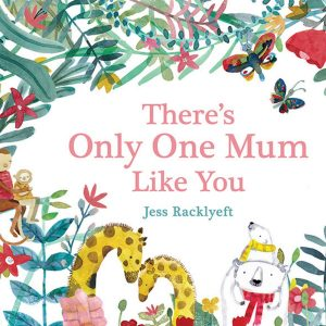 Brave mums, playful mums, cuddly mums, quiet mums - every mum is special in her own way.
