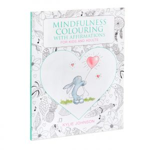 Mindfulness Colouring with Affirmations for Kids and Adults ~ designed for all ages to de-stress, relax and be more present together